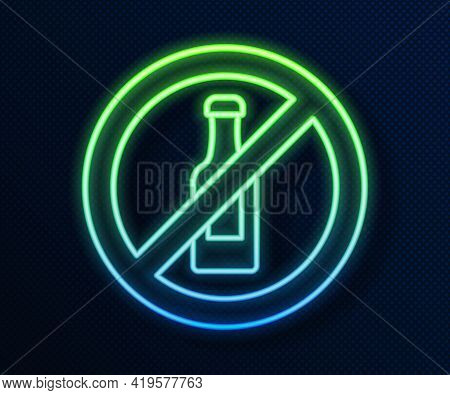 Glowing Neon Line No Alcohol Icon Isolated On Blue Background. Prohibiting Alcohol Beverages. Forbid