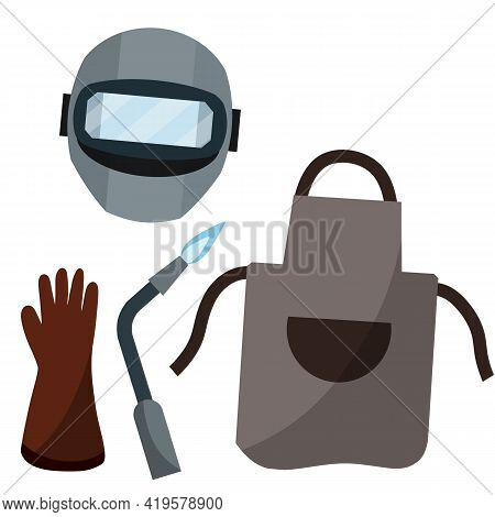Set The Welder. Protective Clothing And Tool Worker. Gas Apparatus, Apron, Helmet Mask, Glove. Indus