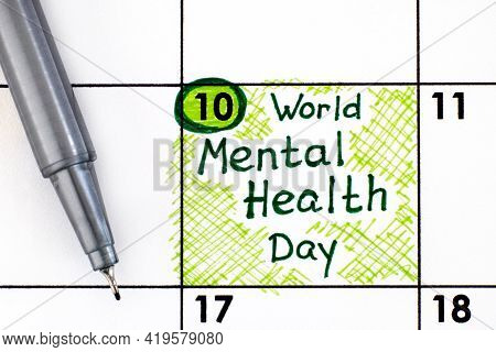 Reminder World Mental Health Day In Calendar With Pen. October 10