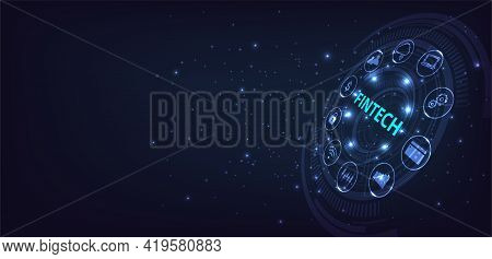 Financial Technology,banking And Money Transaction.icon Fintech And Things On Dark Blue Technology B