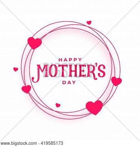 Happy Mothers Day Hearts Frame Card Design