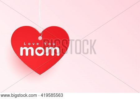 Love You Mom Heart Tag For Mothers Day
