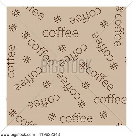 Vector Seamless Pattern Of Coffee Words. Written Word Coffee Made Up Of Coffee Beans On A Beige Back