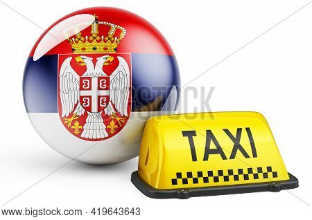 Taxi Service In Serbia Concept. Yellow Taxi Car Signboard With Serbian Flag, 3d Rendering Isolated O