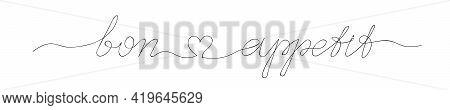 Bon Appetit Hand Lettering With Little Heart. Vector Illustration On White Background. Vintage Brush