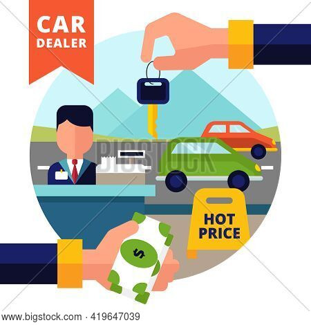 Buying Car Design Concept Set With Car Dealer Cash Key In Hand And Automobiles Flat Vector Illustrat