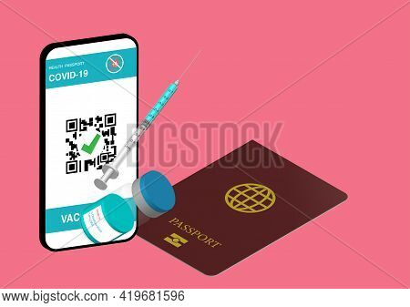 Illustration Of Digital Health Passport In Smartphone, Passport, Covid-19 Vaccine And Syringe.