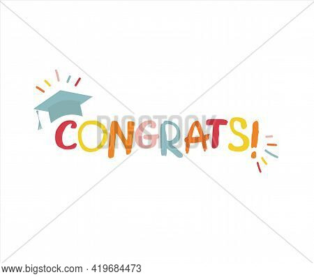 Word Congrats Lettering Vector Concept Without Background. Graduate Cap Thrown Up. Congratulation Gr