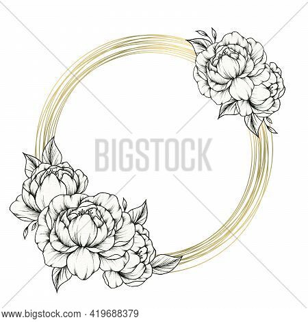 Elegant Floral Frame Template Isolated On White, Round Golden Frame With Hand Drawn Black Ink Peony