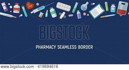 Seamless Horizontal Border Pattern With Medical Items. Health Care Medical Background. Syringe, Pill