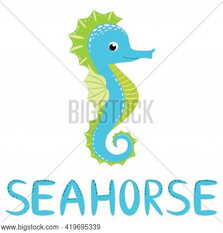 Seahorse, Scandinavian Style Hippocampus, Hand Drawn, Beautiful Detailed Turquoise And Text