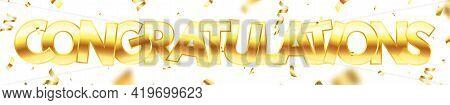 Congratulate Long Background. Winner Banner. Graduate Card. Luxury Golden Text With Confetti. Birthd