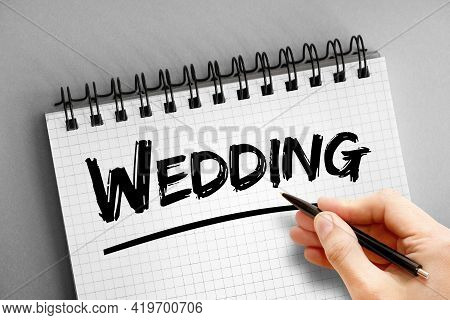 Wedding - Text On Notepad, Concept Background