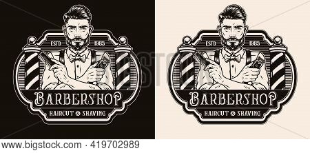 Barbershop Vintage Monochrome Logo With Barber Poles Trendy Bearded And Mustached Man Holding Comb A