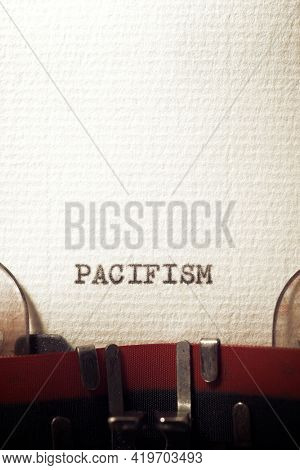 The word pacifism written with a typewriter.
