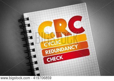 Crc - Cyclic Redundancy Check Acronym On Notepad, Technology Concept Background