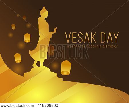 Vesak Day With Light Gold Buddha Statue Stood And Raised His Hand Sign And Sky Lanterns On Dark Brow