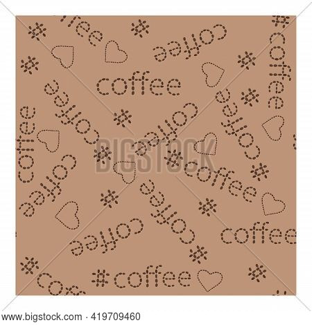 Vector Seamless Pattern Of Coffee Words. A Pattern Of Composed Words Coffee And Hearts