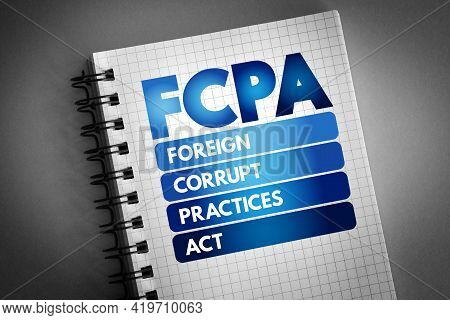 Fcpa - Foreign Corrupt Practices Act Acronym On Notepad, Business Concept Background