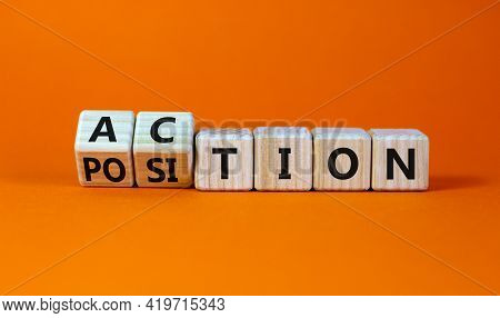 Action Or Position Symbol. Turned Wooden Cubes And Changed The Word Position To Action. Beautiful Or