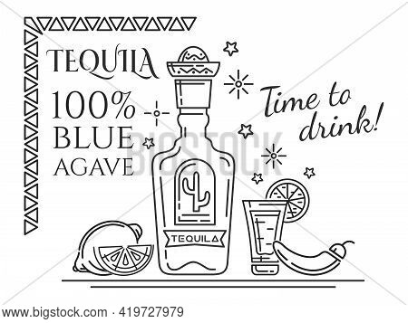 Tequila 100 Percent Blue Agave. Time To Drink. Black And White Mexican Design. Black And White Mexic