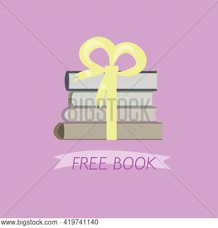 Vector Illustration In The Flat Style. Free Book. Book As A Gift. Free Book, Literature, Library. Ta