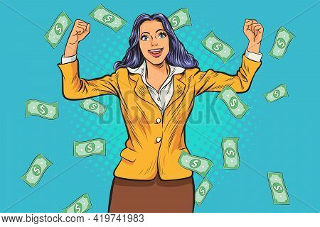 Pop Art Comics Successful Happy Business Woman Celebrating In Falling Down Money.the Business Concep