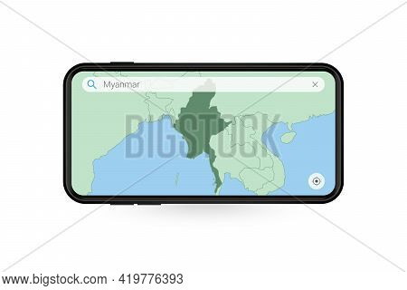 Searching Map Of Myanmar In Smartphone Map Application. Map Of Myanmar In Cell Phone. Vector Illustr