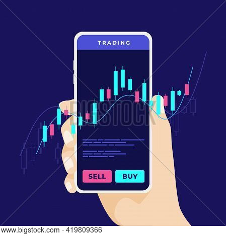 Mobile Stock Market Trading. Man's Hand Holds A Smartphone With Trade Charts. Forex Trading Using A