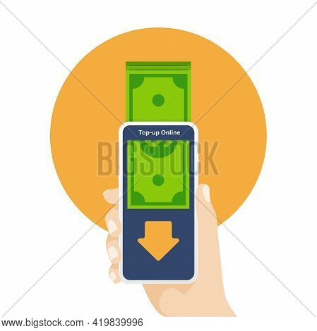 Top Up Money To Online Application On Mobile Phone. Hand Holding Mobile Phone With Online Top-up.