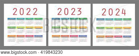 Calendar 2022, 2023 And 2024 Years. English Colorful Vector Set. Square Wall Or Pocket Calender Temp