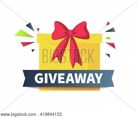 Giveaway Poster. Give Presents Concept. Cartoon Square Yellow Box With Red Ribbon Bow And Confetti.