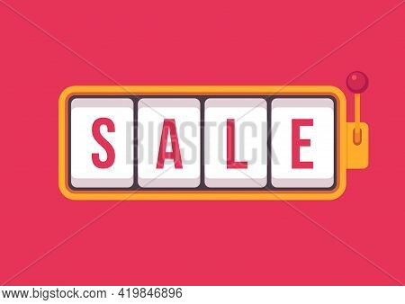 Sale In Slot Machine Games Banner. Gambling Casino Games, Slot Machine Vector With Text Sale.