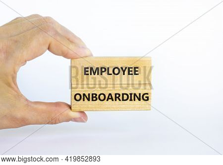 Employee Onboarding Success Symbol. Wooden Blocks With Words 'employee Onboarding' On Beautiful Whit