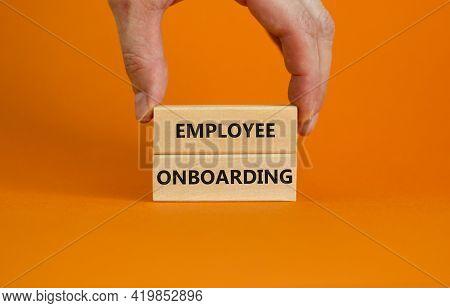 Employee Onboarding Success Symbol. Wooden Blocks With Words 'employee Onboarding' On Beautiful Oran