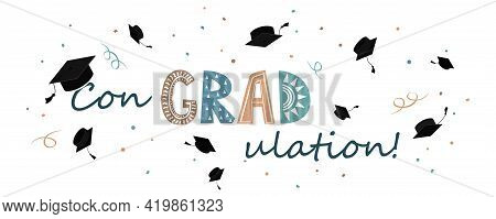 Congratulations On Graduation Banner, Graduate Cap With Congradulation Lettering In Scandinavian Sty
