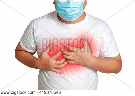 Fat Man Wearing A Mask Put Your Hand On Your Chest With Trouble Breathing Are At Risk Of Developing