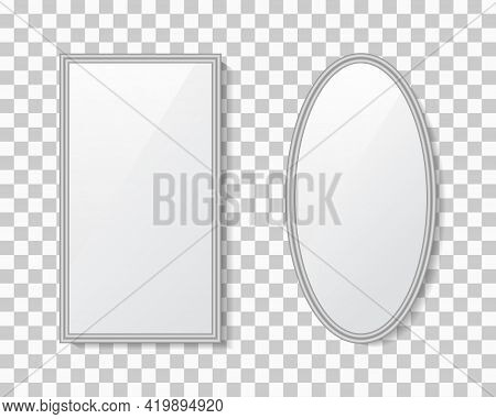 Mirror With Frame. Surface Of Glass With Reflection. Mockup Of Round, Oval And Rectangle Mirror With