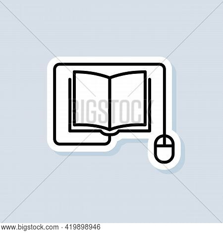 Online Education Logo, Icon, Sticker. Vector. Course E-learning From Home, Online Studying Distant E