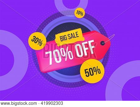 Big Sale. The Concept Of The Template Banner. Lable With A 70 Percent And Other Discounts. Bright Ho