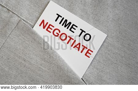 Time To Negotiate Text On Sticker In A Pocket