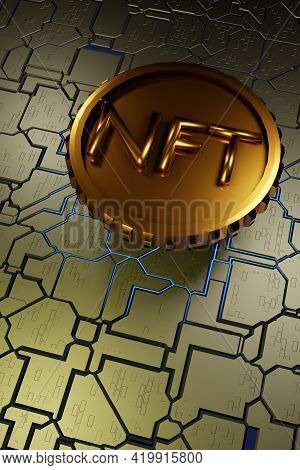 Nft Non Fungible Token On A Hard Surface Motherboard. Crypto Currency. 3d Rendering. Vertical