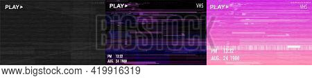Digital Glitch Background Collection In Retrofuturism Style. Glitched Vhs Video Screen. Distorted Tr