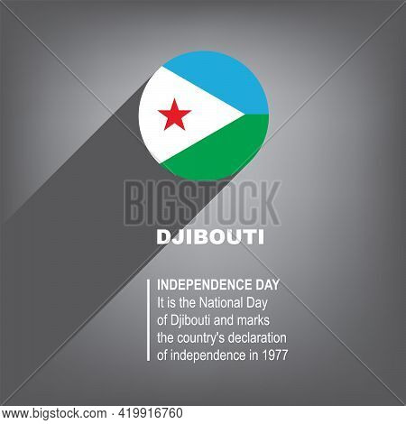Holiday Independence Day In Djibouti Celebrated On June 27th.