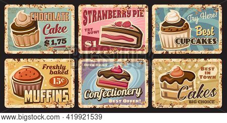 Pastry Shop Rusty Metal Plates. Cafe, Restaurant Sweets Grunge Vector Tin Signs Or Price Tags. Pastr