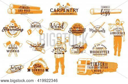 Lumberjack, Carpentry Service And Working Tools Icons. Timber Materials And Wood Logs Transportation