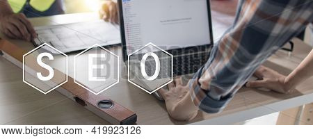 Seo Search Engine Optimization Concept  Engineer  Use Computer And Working On Laptop To High Ranking