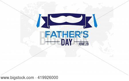 Father's Day Holiday Concept Celebrated On June 20 Every Year. Father's Day Template For Background,