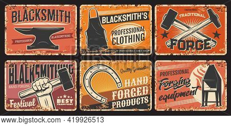 Blacksmith Steel Forging And Iron Works, Metal Plates Rusty And Vector Retro Posters. Blacksmithing