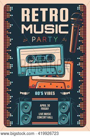 Retro Music Party Vector Flyer Or Poster. Live Music Performance, 80s Hits Concert Vintage Vector Ba